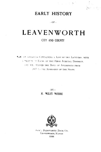 Early History of Leavenworth, City and County