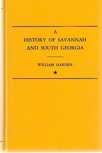 A History of Savannah and South Georgia