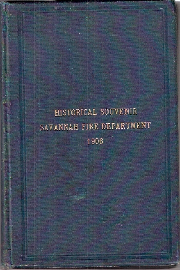 Historical Souvenir Savannah Fire Department